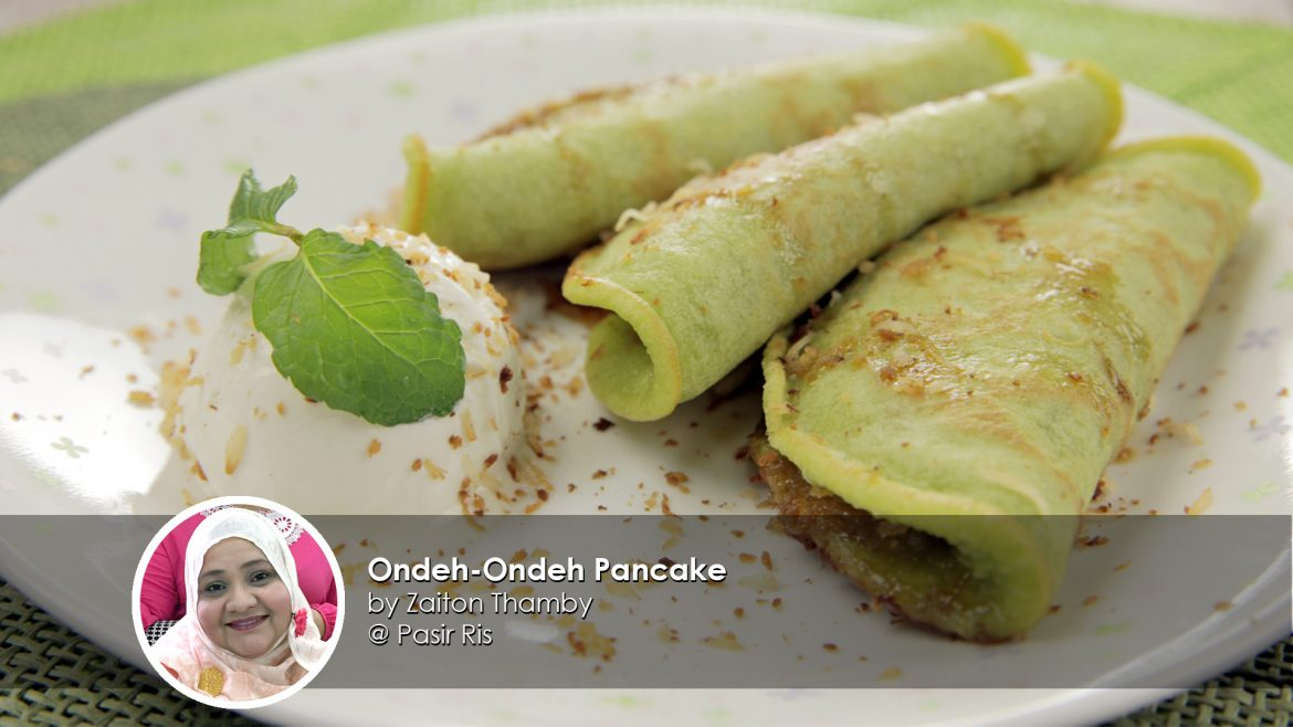 Ondeh Ondeh Pancake home cook Zaiton Thamby creation