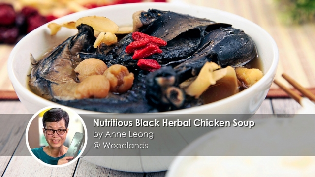 Nutritious black herbal chicken soup home cook anne leong creation