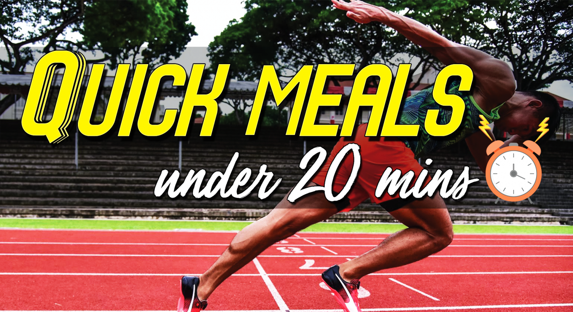 5 quick meals under 20 minutes share food singapore
