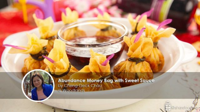 Abundance money bag with sweet sauce home cook cheng geck chau creation