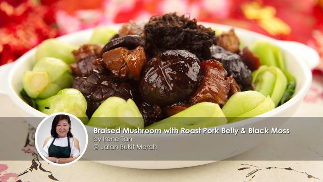 Braised mushroom with roast pork belly and black moss home cook irene tan creation