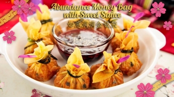 Abundance Money Bag with Sweet Sauce 如意满满金钱袋
