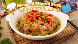 Steamed Minced Pork with Water Chestnut
