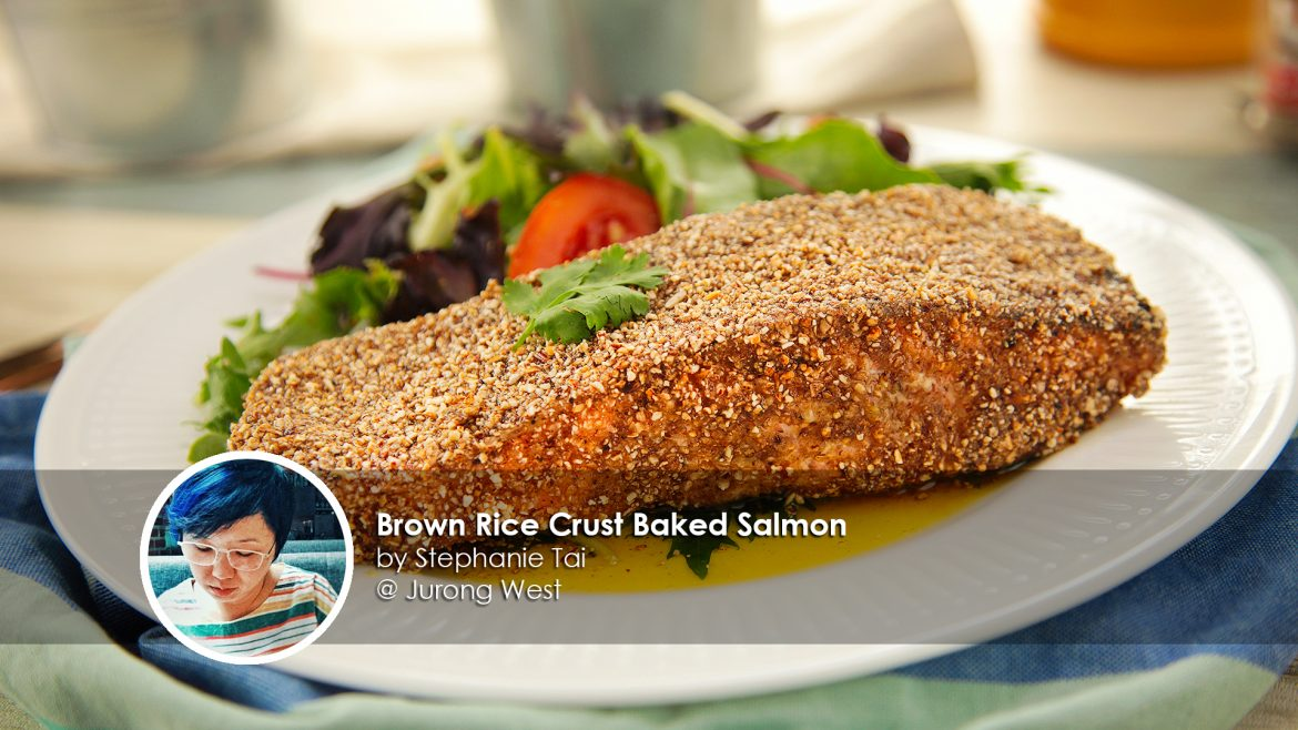 Brown Rice Crust Baked Salmon home cook Stephanie Tai creation