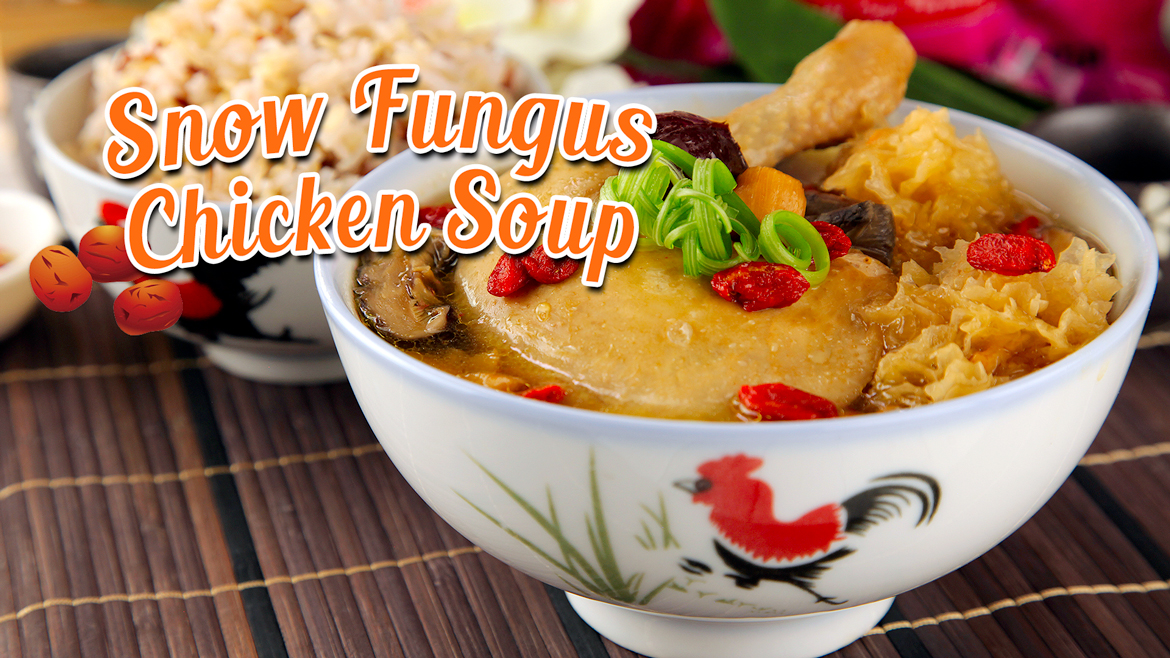 Snow Fungus Chicken Soup Featured Photo