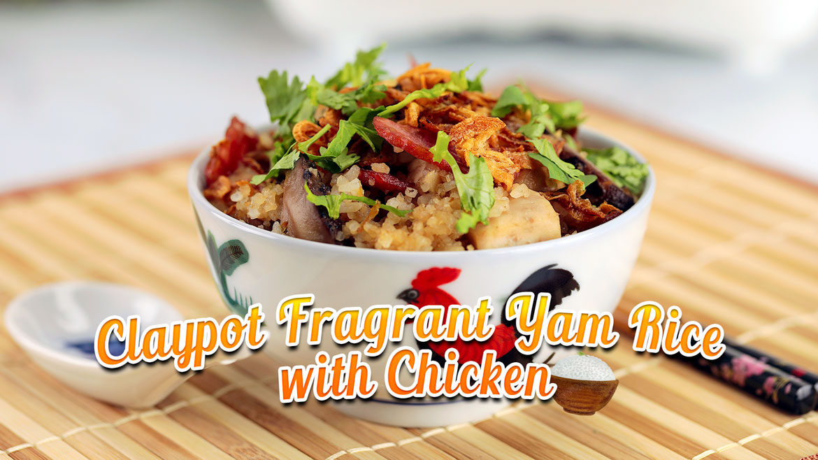 Claypot Fragrant Yam rice with Chicken Featured