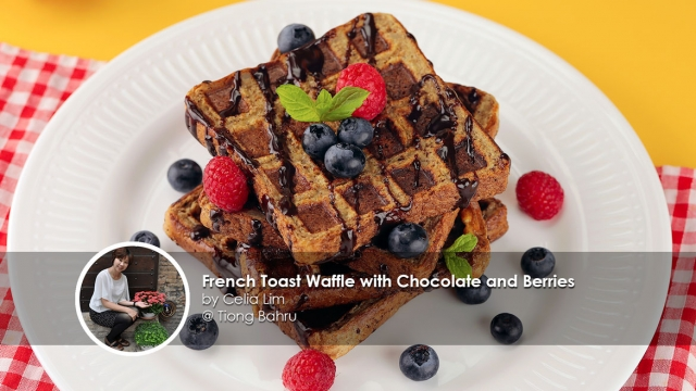 French Toast Waffle with Chocolate and Berries Recipe by home cook Celia Lim
