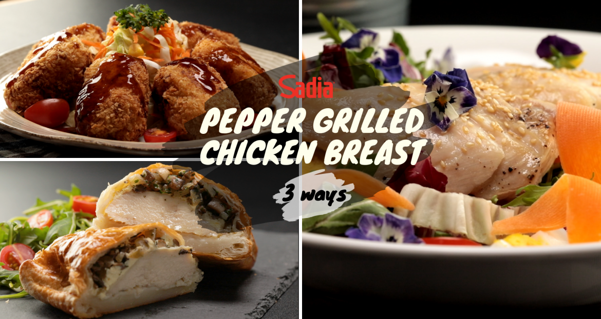 Sadia Pepper Grilled Chicken Breast 3 Ways
