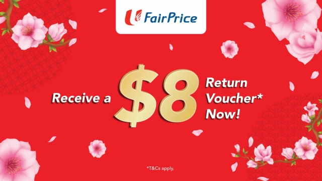 FairPrice NTUC $8 CNY Return Voucher